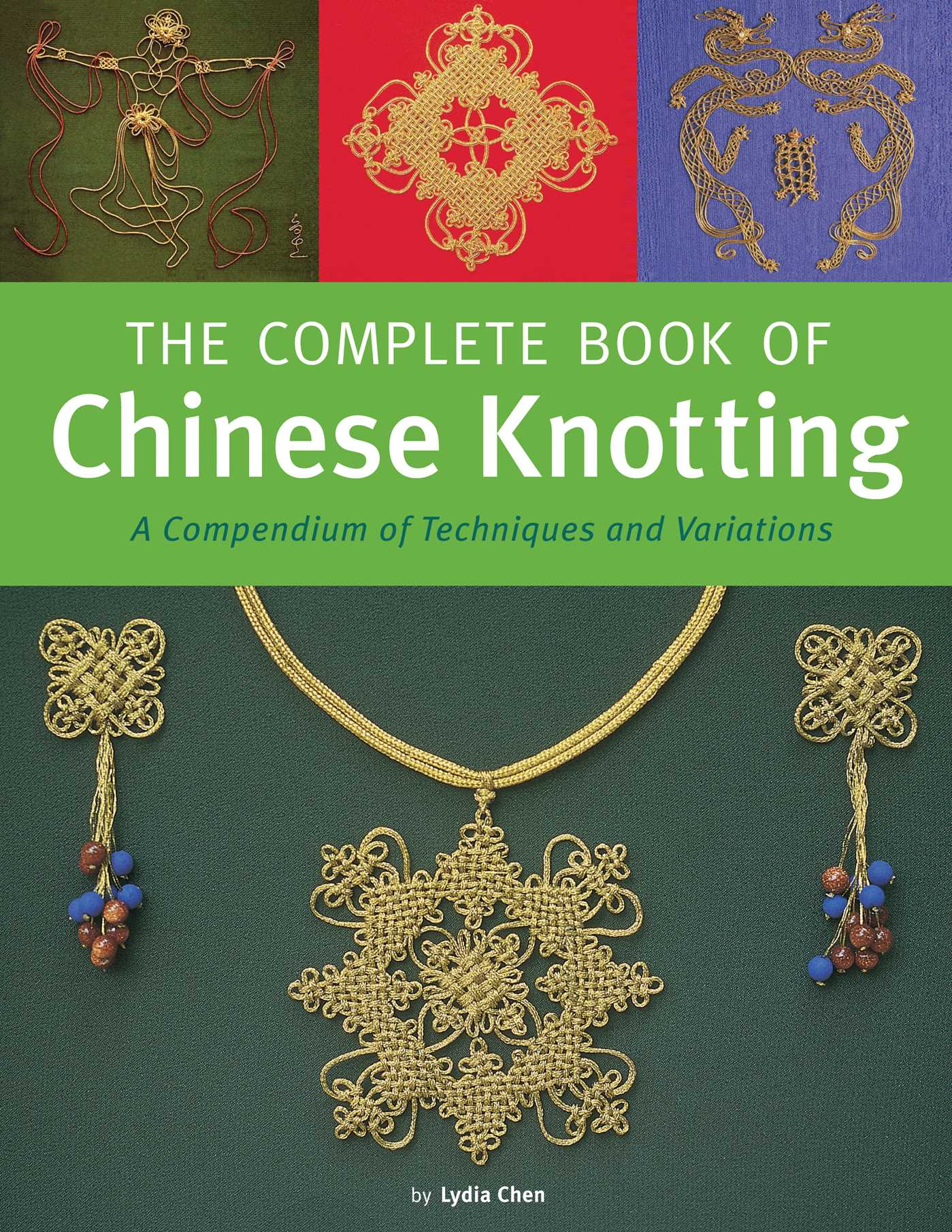 Complete book of chinese knotting 9780804846530 hr