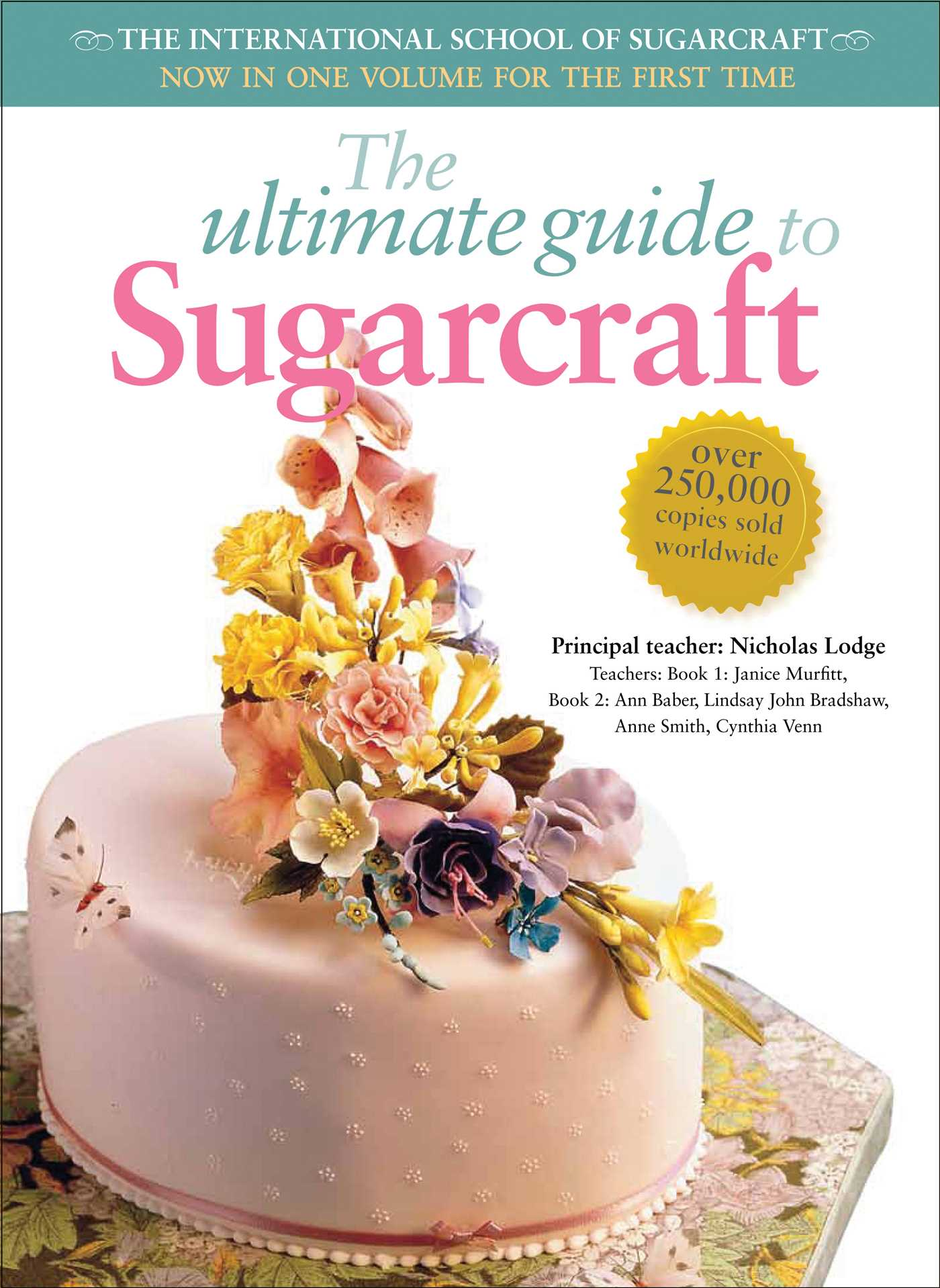 The ultimate guide to sugarcraft 9780804849050 hr