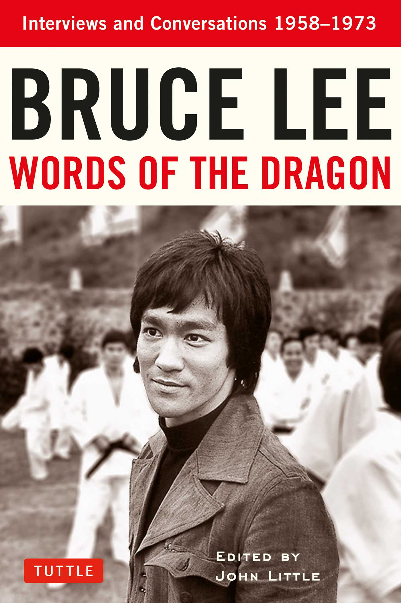 Bruce lee words of the dragon 9780804850001 hr