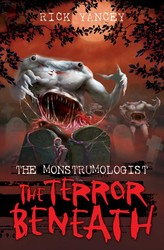 The Monstrumologist: The Terror Beneath