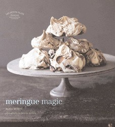 Les Petits Plats Francais: Meringue Magic