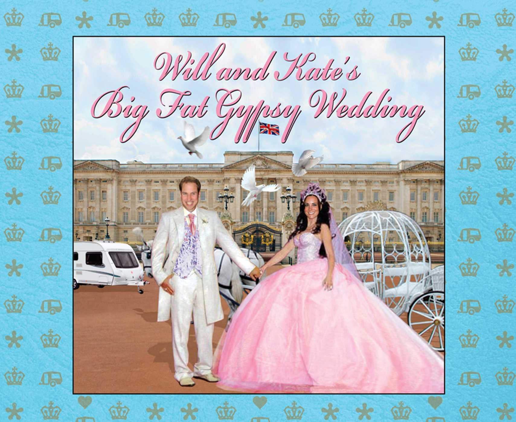 Will-and-kates-big-fat-gypsy-wedding-9780857208002_hr