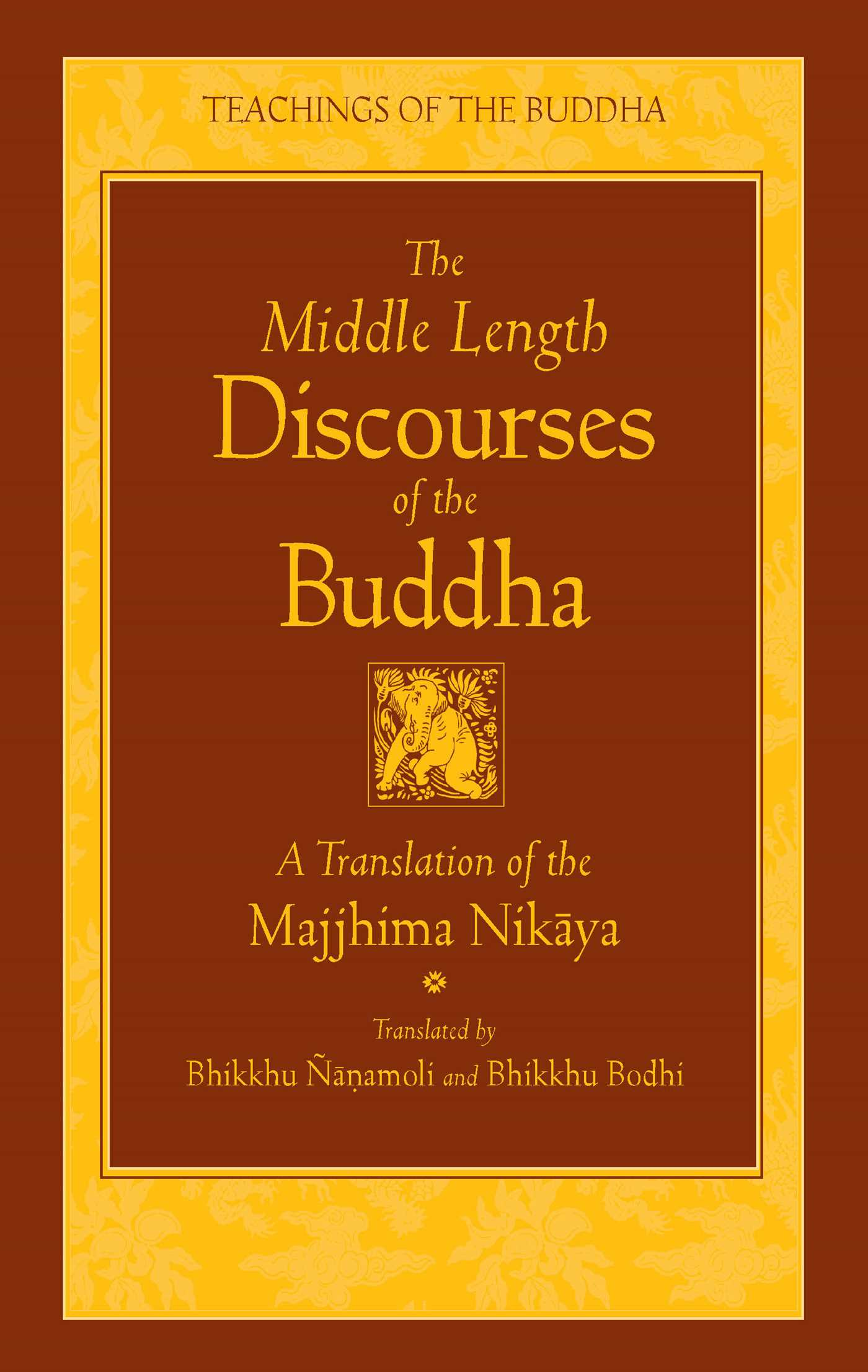 The middle length discourses of the buddha 9780861710720 hr
