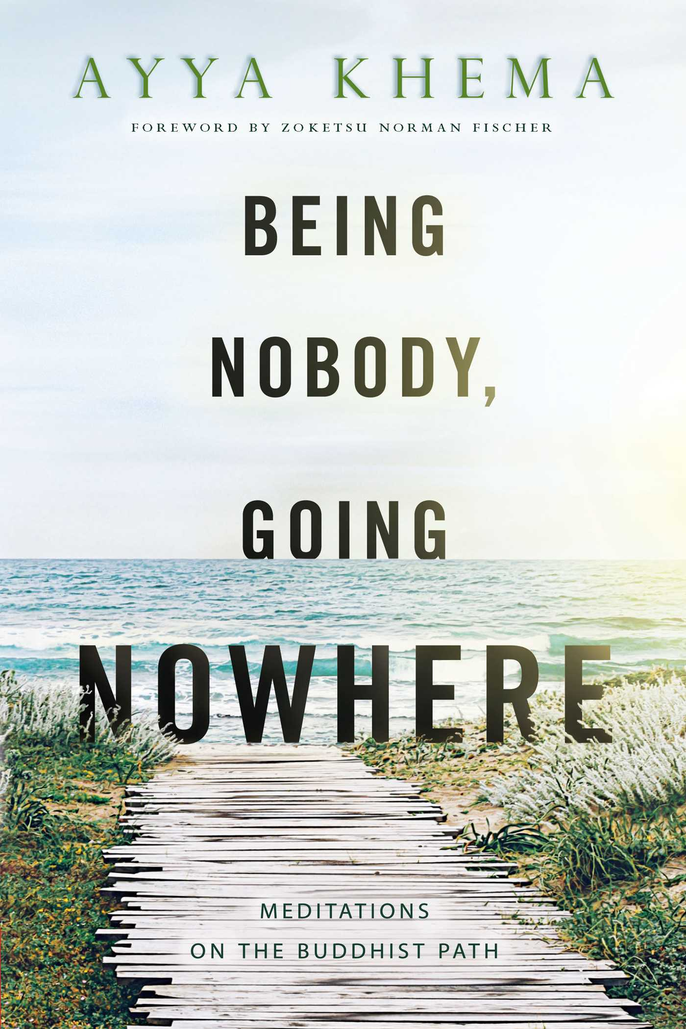 Being nobody going nowhere 9780861711987 hr
