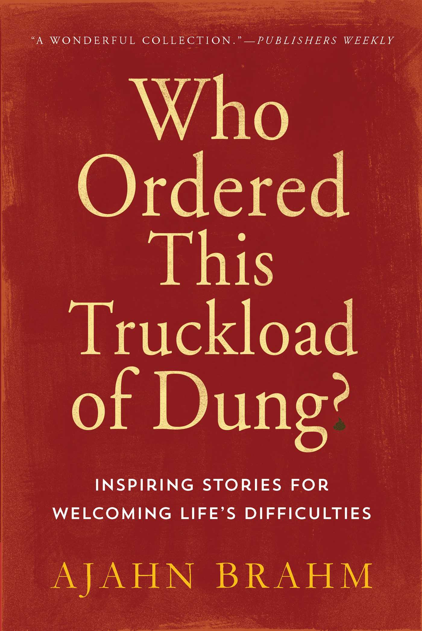 Who-ordered-this-truckload-of-dung-9780861712786_hr