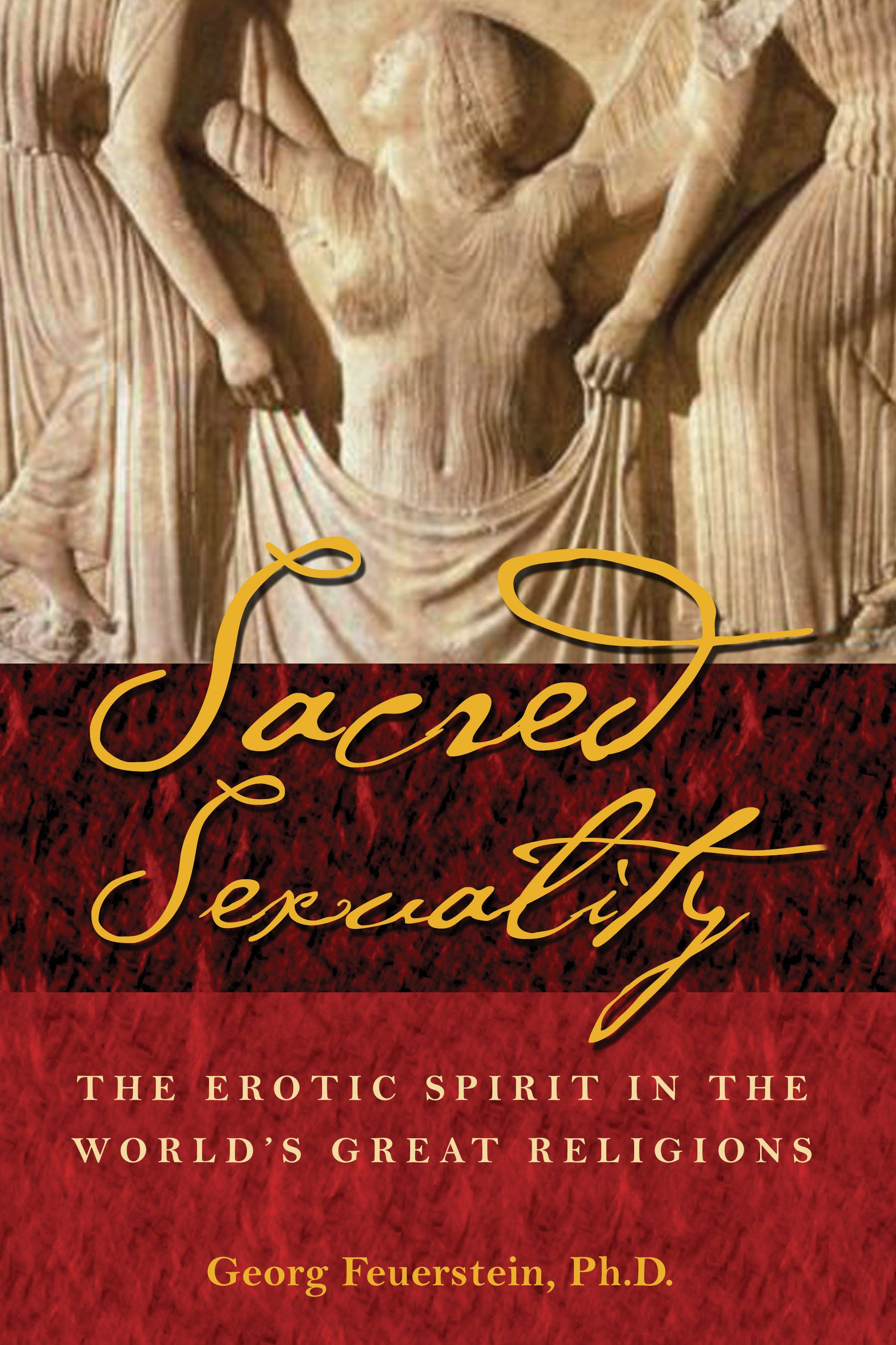 Sacred sexuality 9780892811267 hr