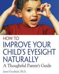 How to improve your childs eyesight naturally 9780892811304