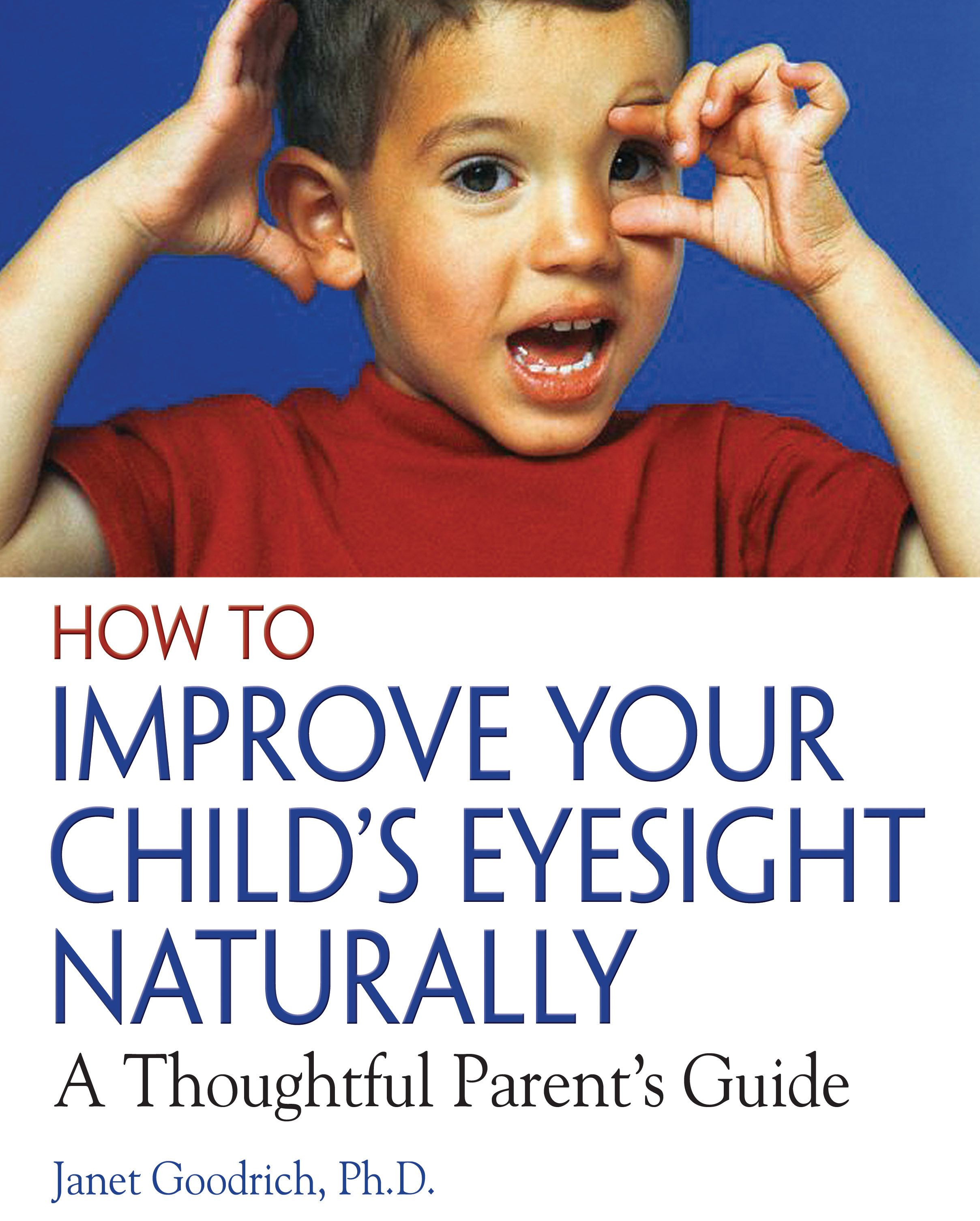 How to improve your childs eyesight naturally 9780892811304 hr