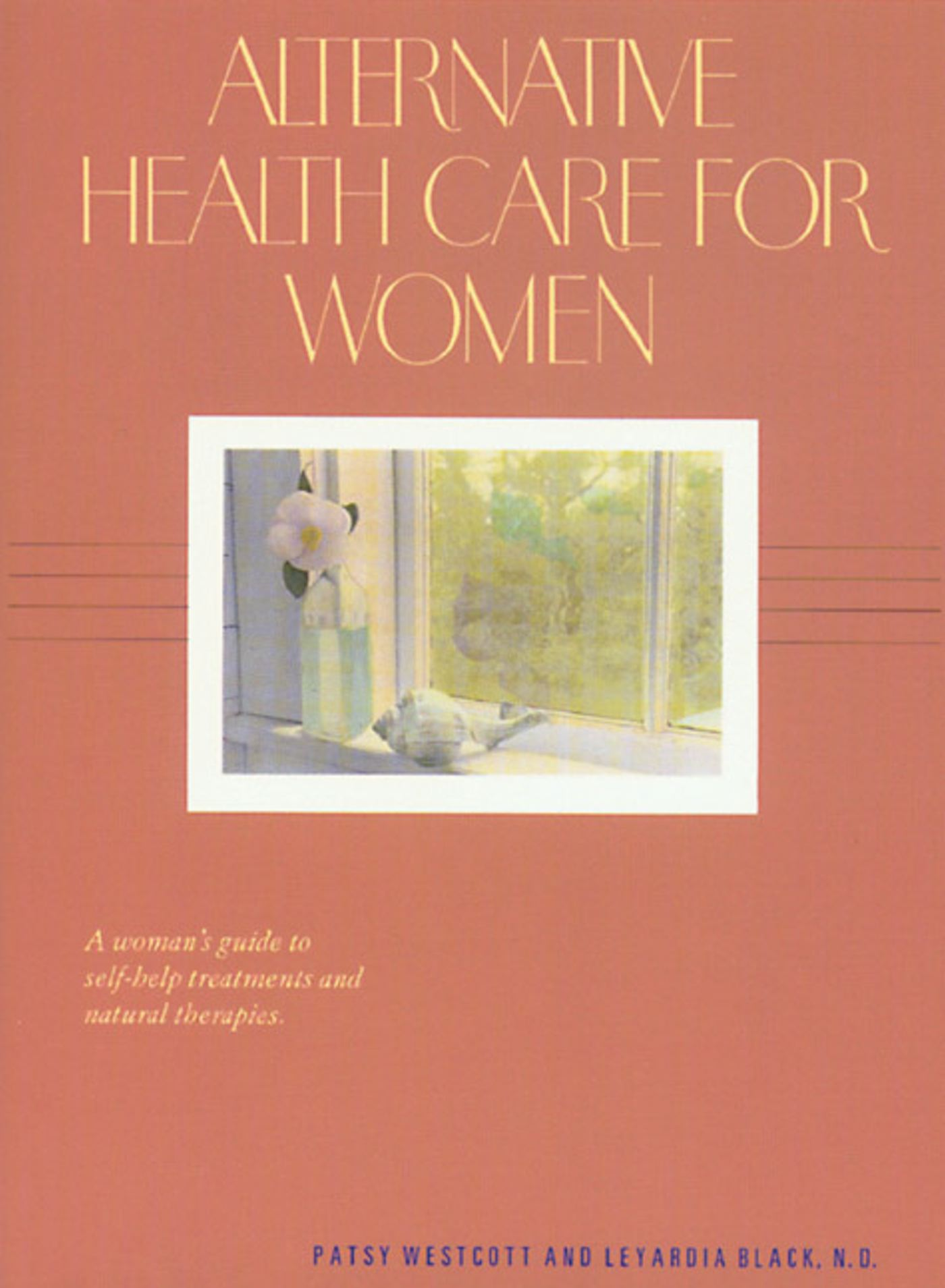 Alternative health care for women 9780892812455 hr