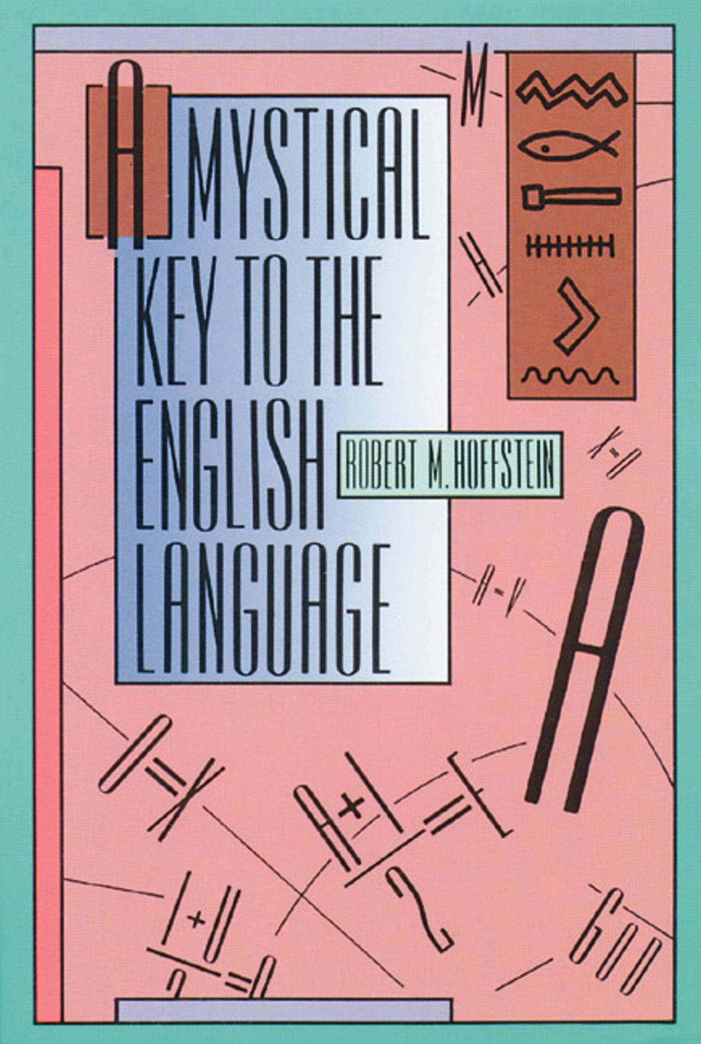 A-mystical-key-to-the-english-language-9780892813094_hr