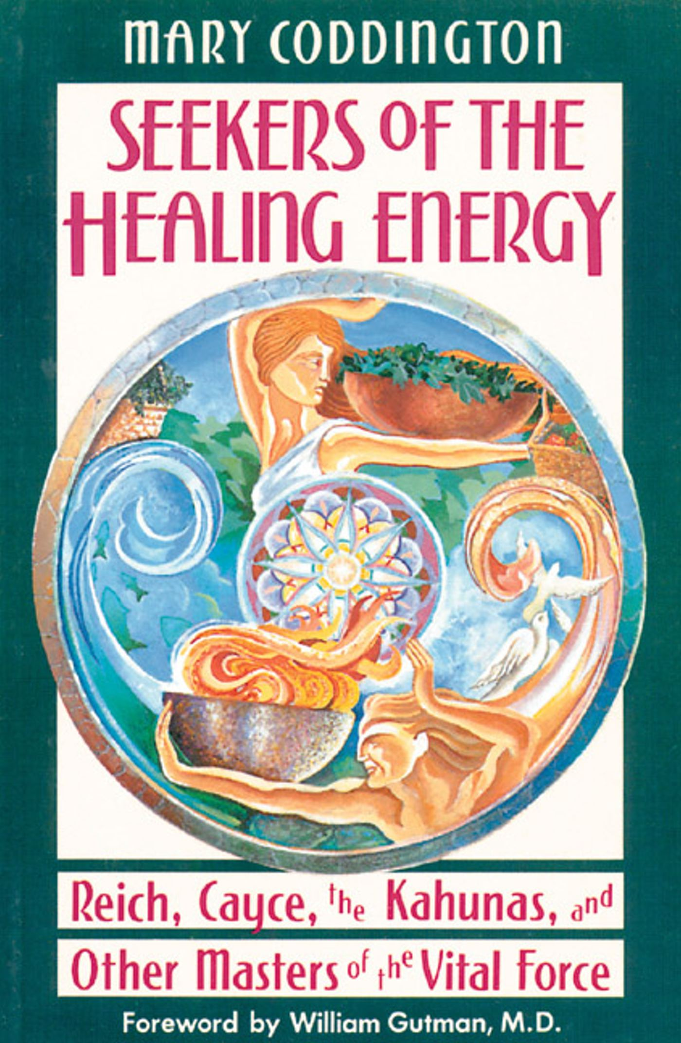 Seekers of the healing energy 9780892813131 hr