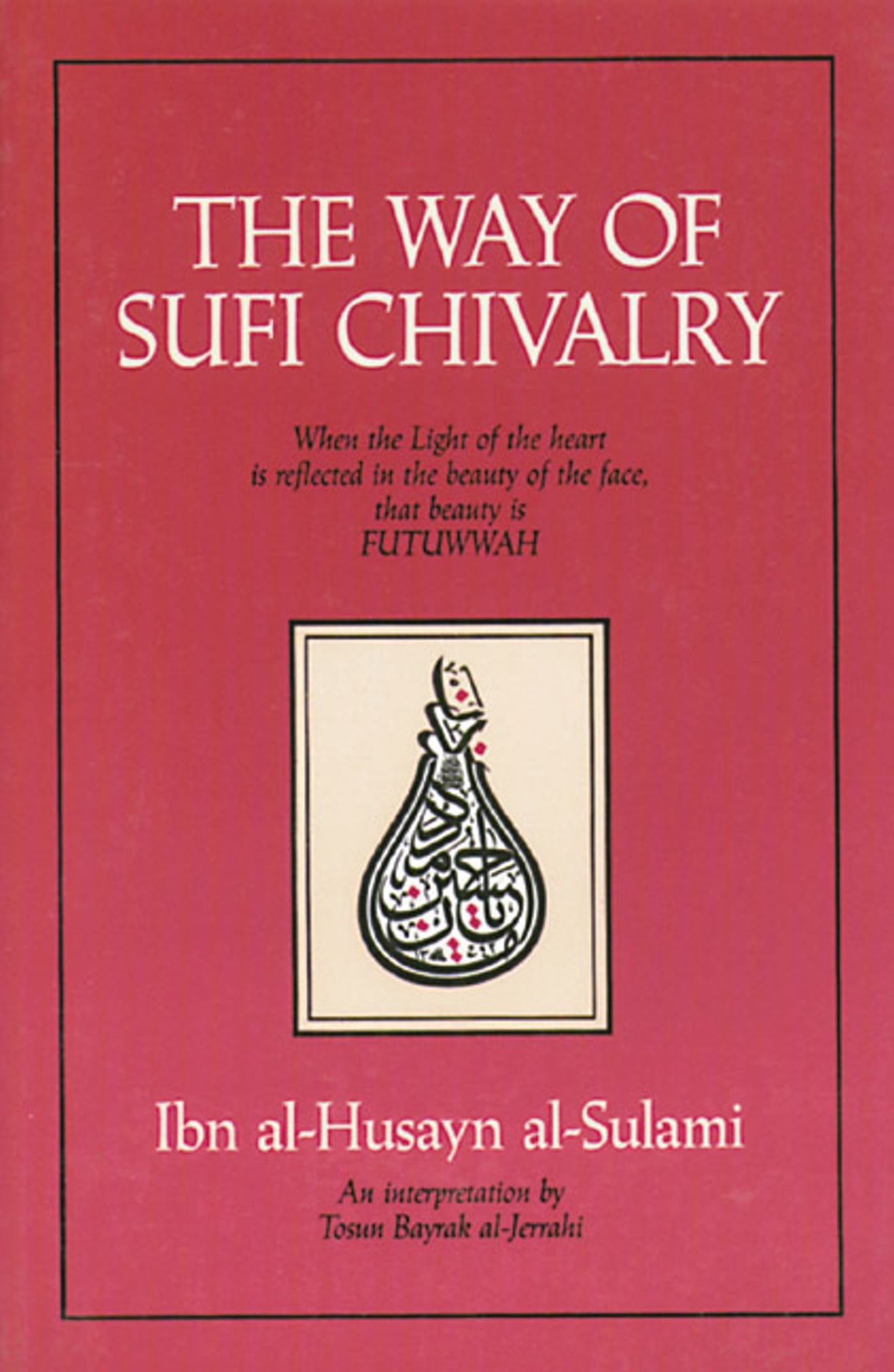 The way of sufi chivalry 9780892813179 hr