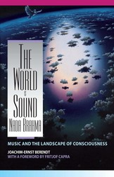 The World Is Sound: Nada Brahma