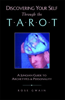 Discovering your self through the tarot book by rose gwain discovering your self through the tarot sciox Gallery