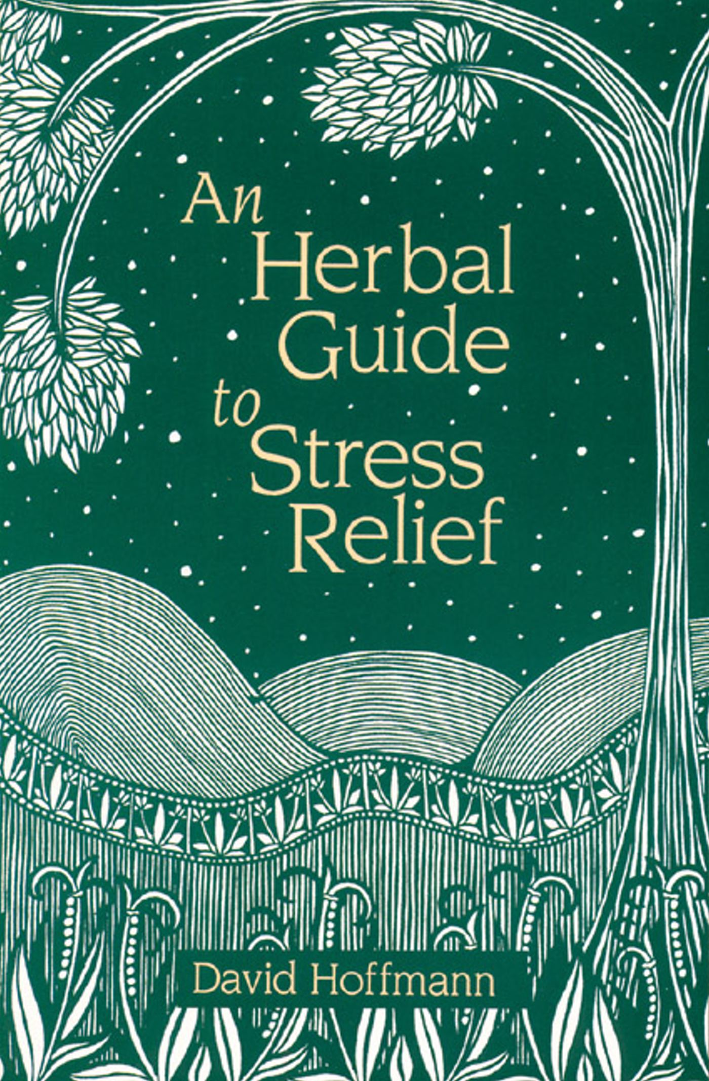 An-herbal-guide-to-stress-relief-9780892814268_hr
