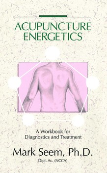 Acupuncture Energetics