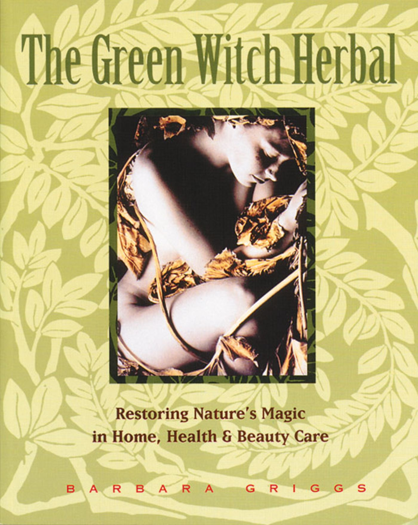 The green witch herbal 9780892814961 hr