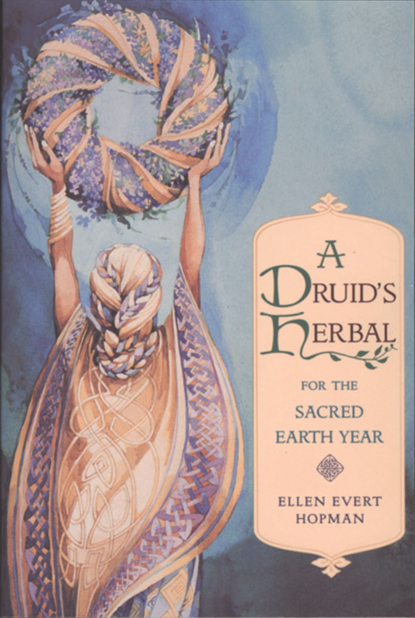 A druids herbal for the sacred earth year 9780892815012 hr