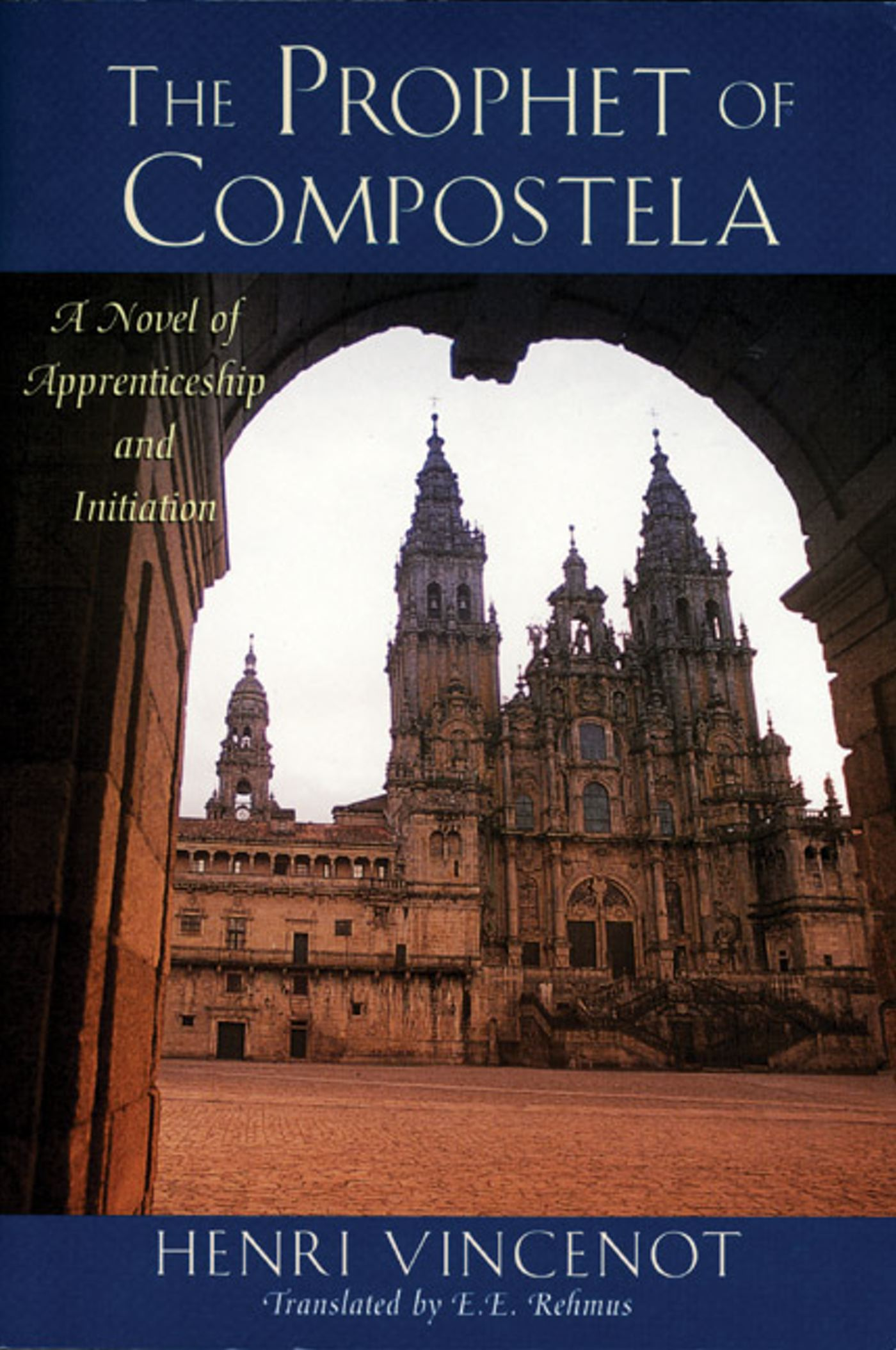 The prophet of compostela 9780892815241 hr