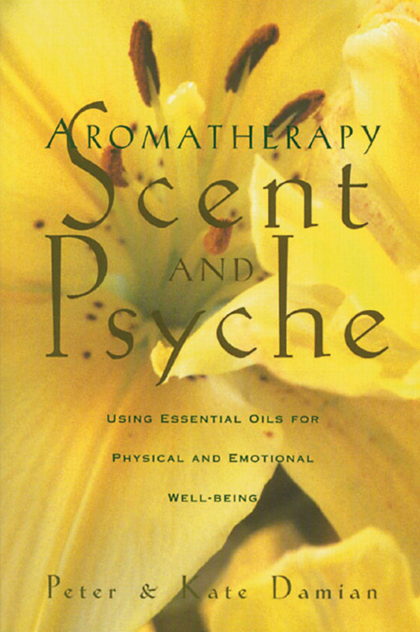 Aromatherapy scent and psyche 9780892815302 hr