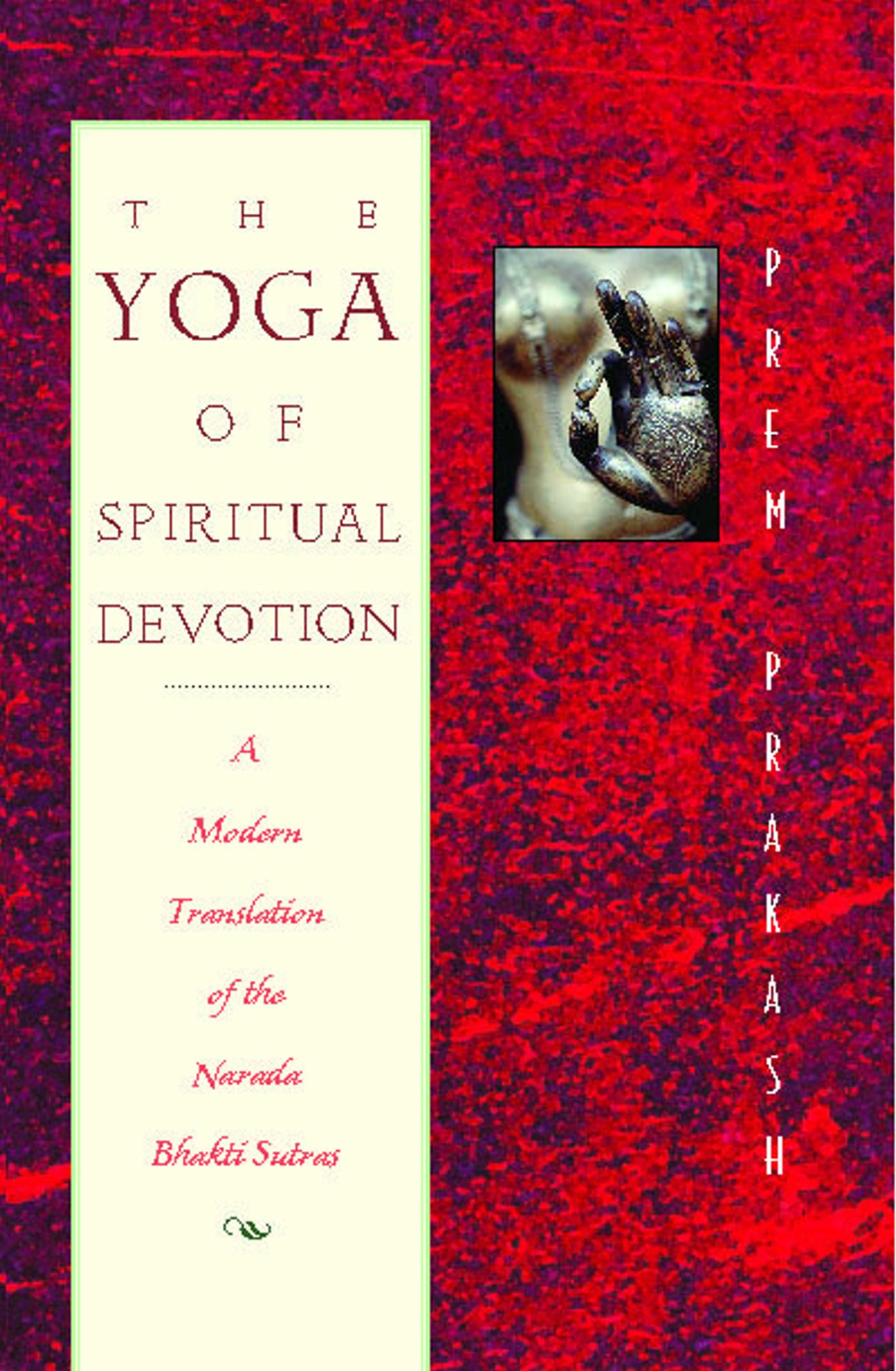 The yoga of spiritual devotion 9780892816644 hr