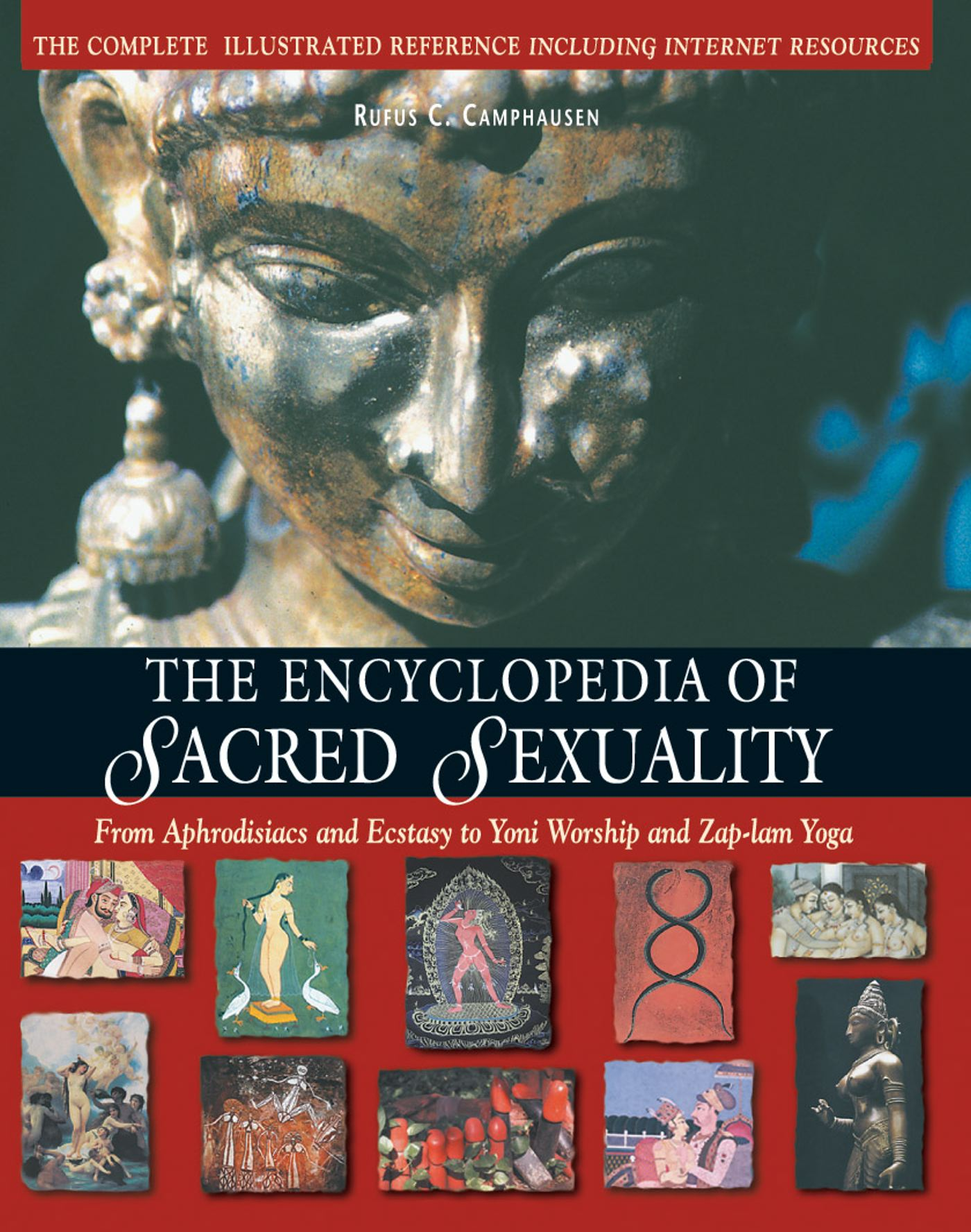 The encyclopedia of sacred sexuality 9780892817191 hr