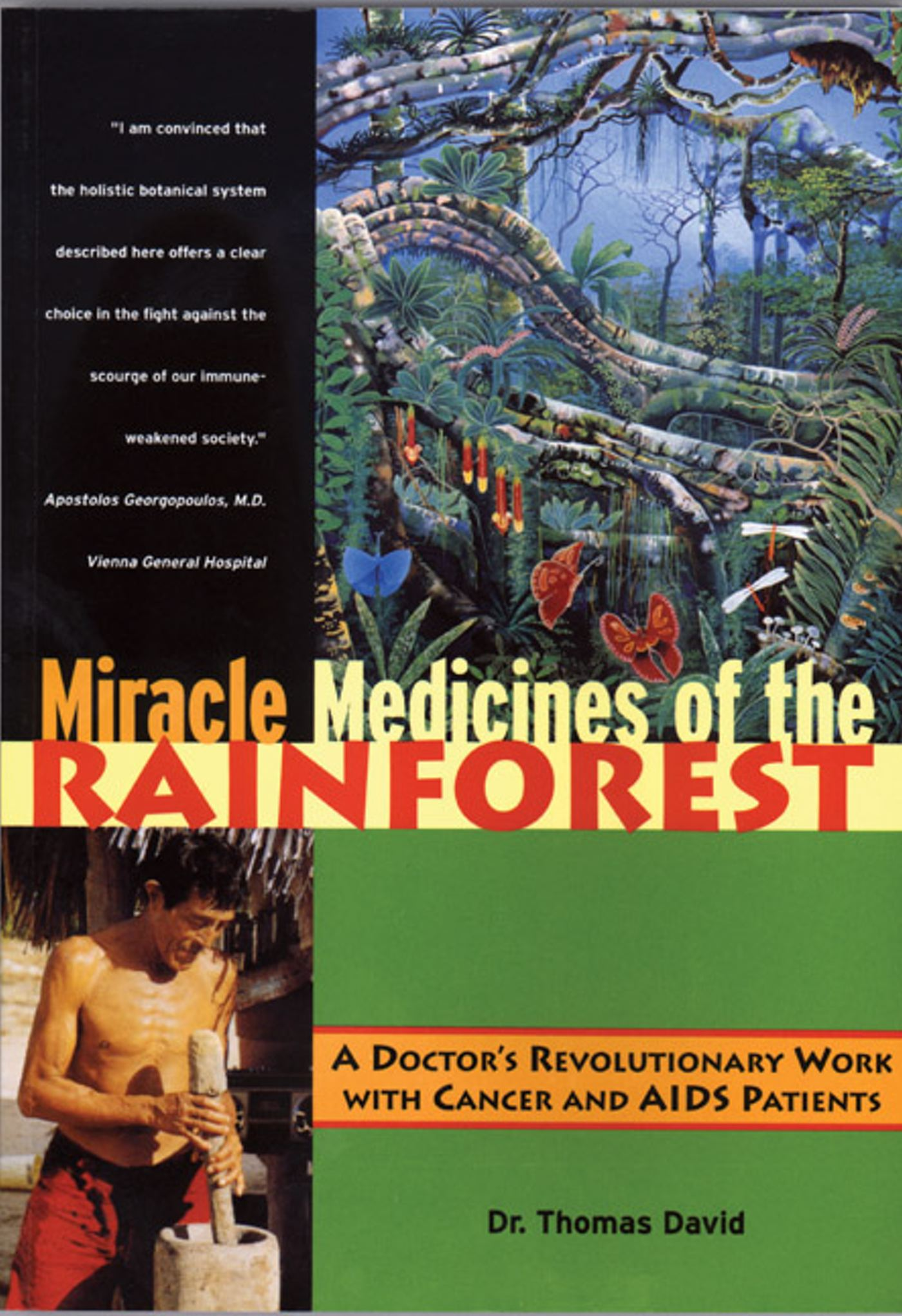 Miracle medicines of the rainforest 9780892817467 hr