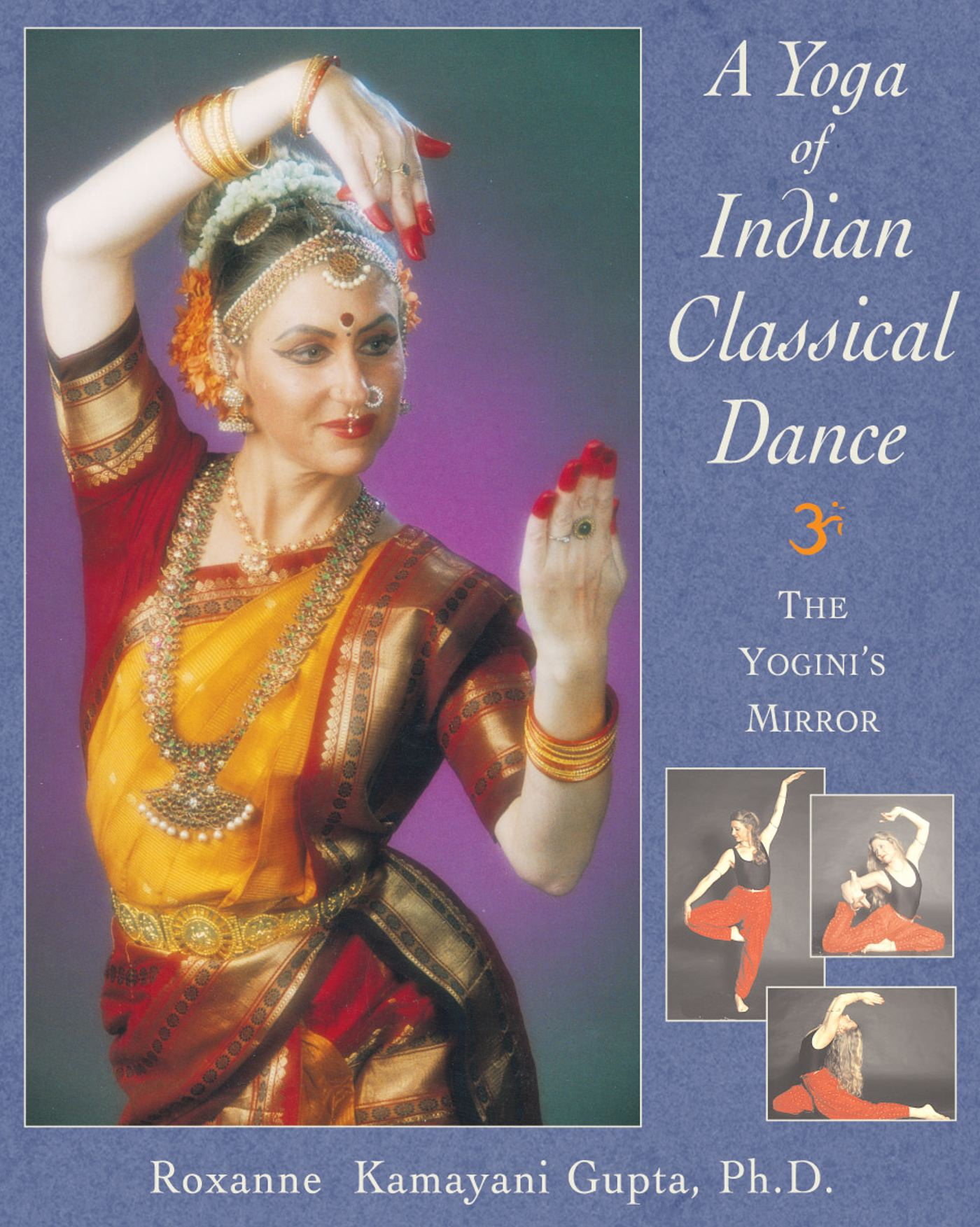 A yoga of indian classical dance 9780892817658 hr
