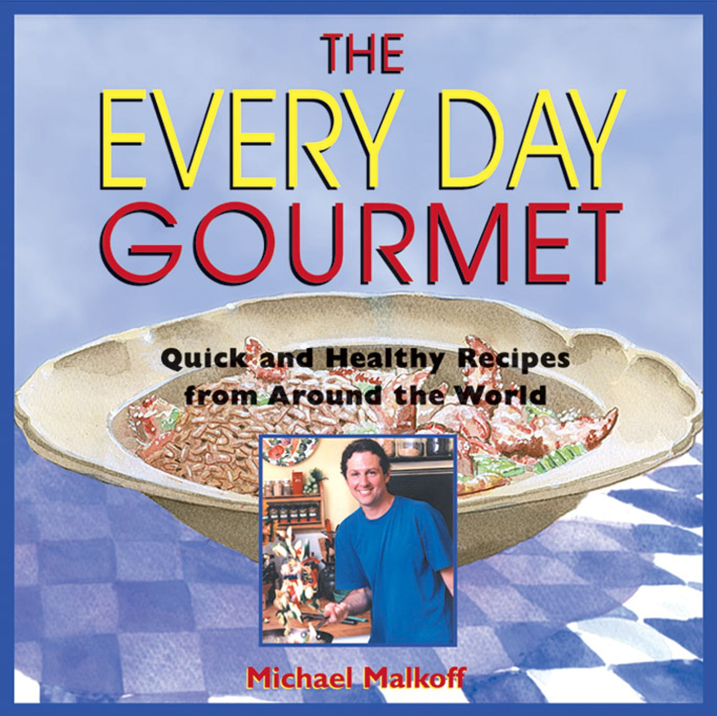 The every day gourmet 9780892817856 hr