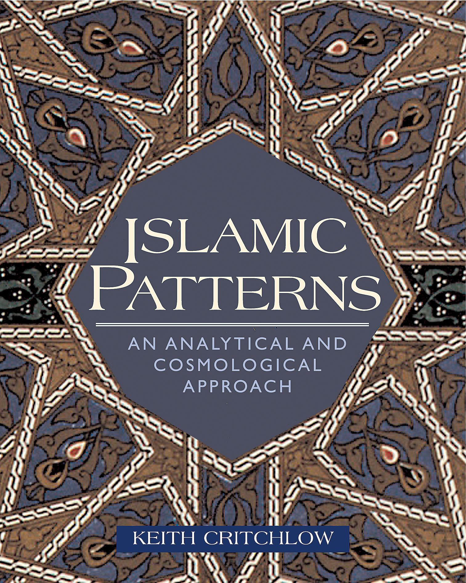 Book Cover Design Arabic : Islamic patterns book by keith critchlow official