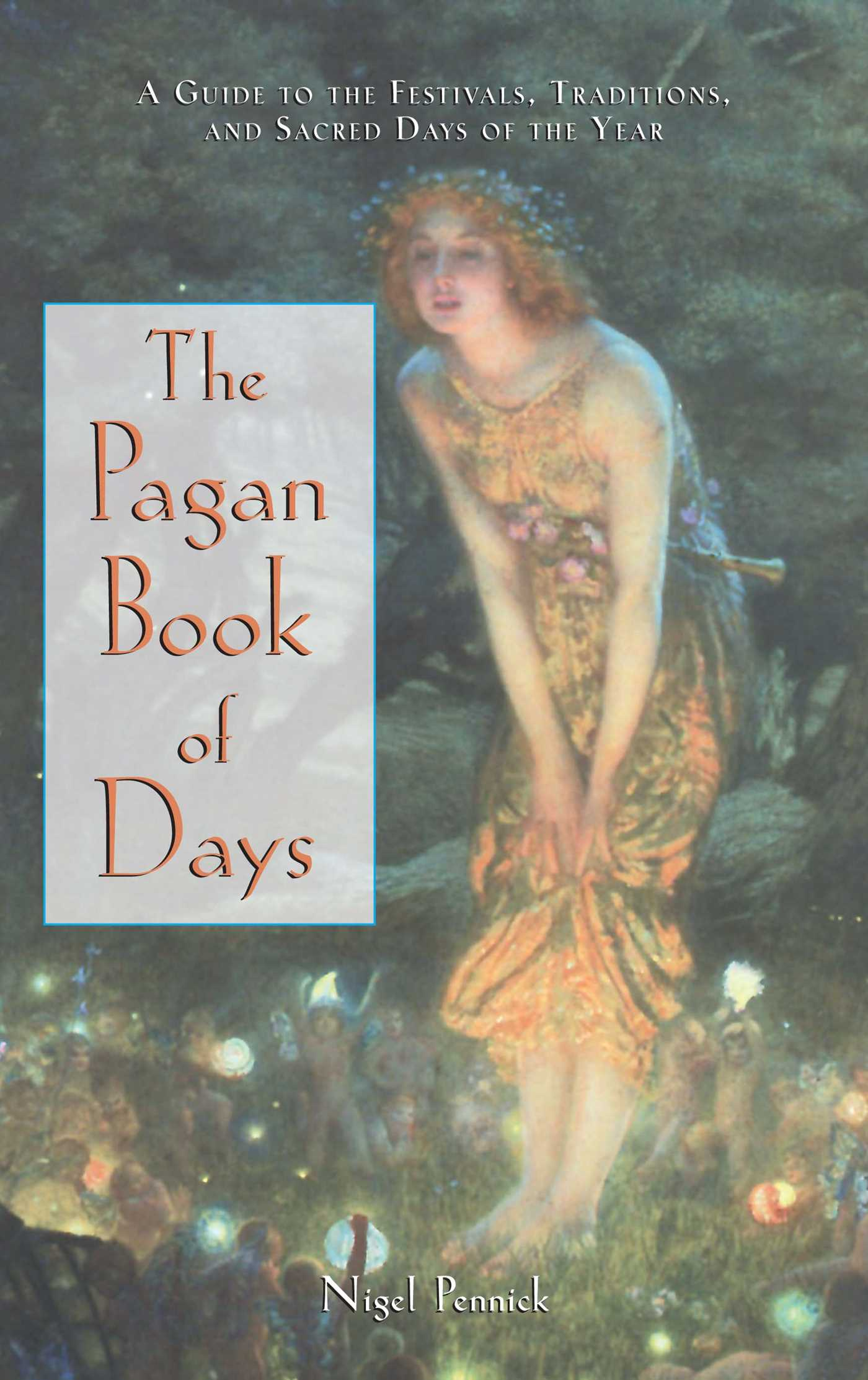 The pagan book of days 9780892818679 hr