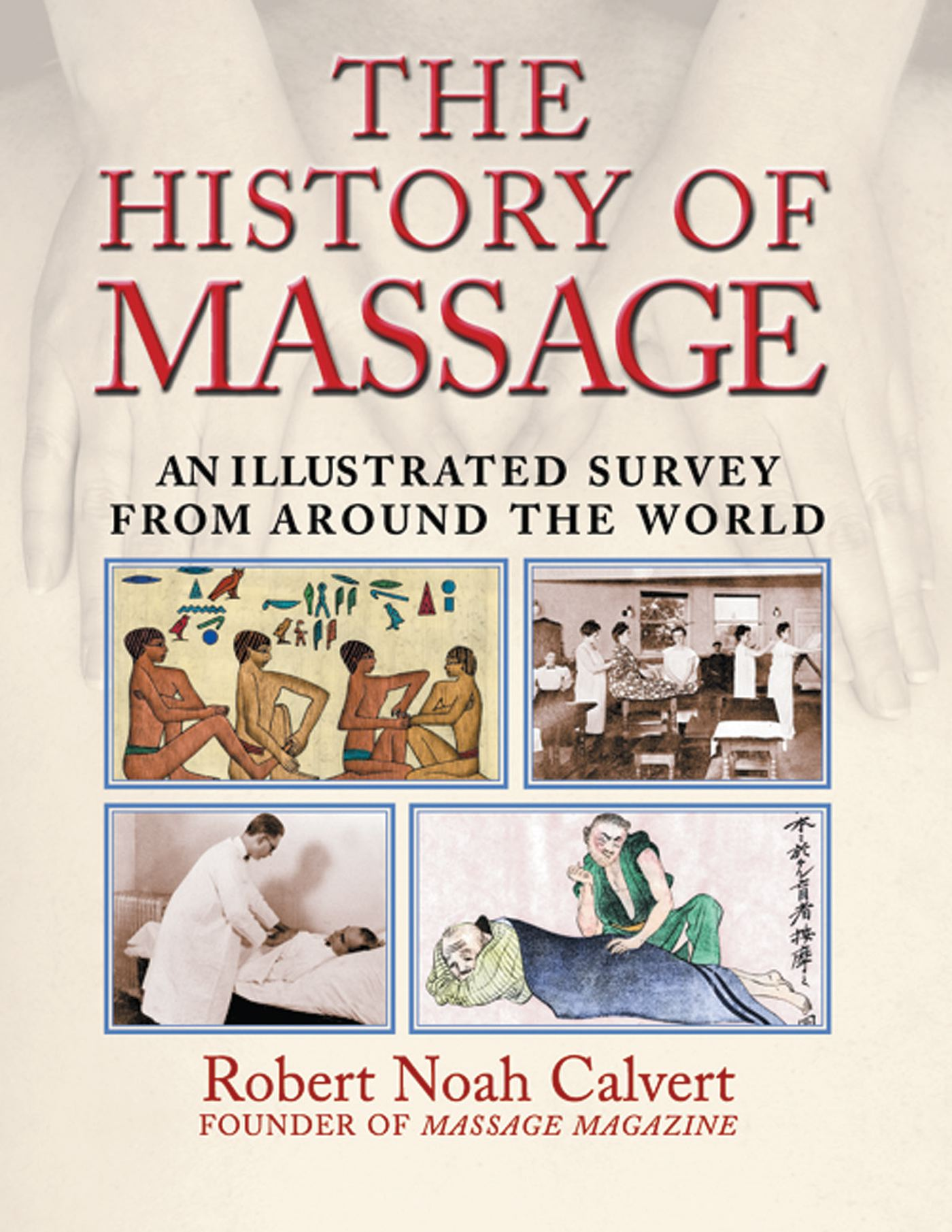 The history of massage 9780892818815 hr