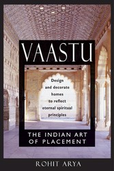 Vaastu: The Indian Art of Placement