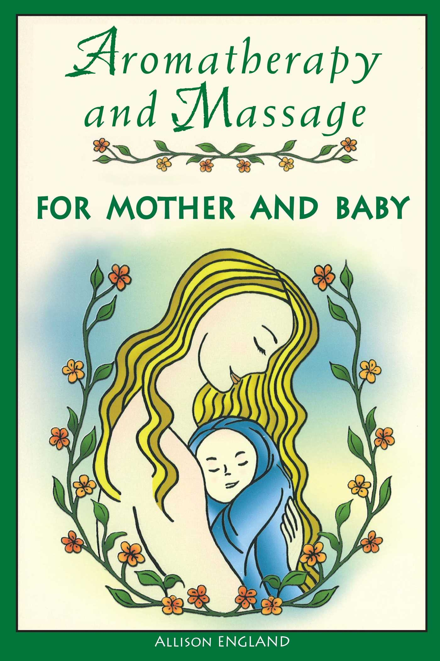Aromatherapy-and-massage-for-mother-and-baby-9780892818983_hr