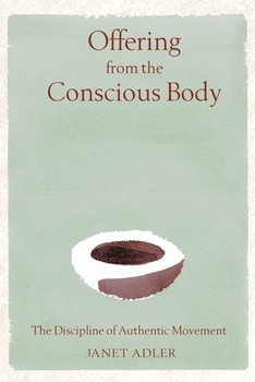 Offering from the Conscious Body