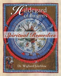 Hildegard of bingens spiritual remedies 9780892819850
