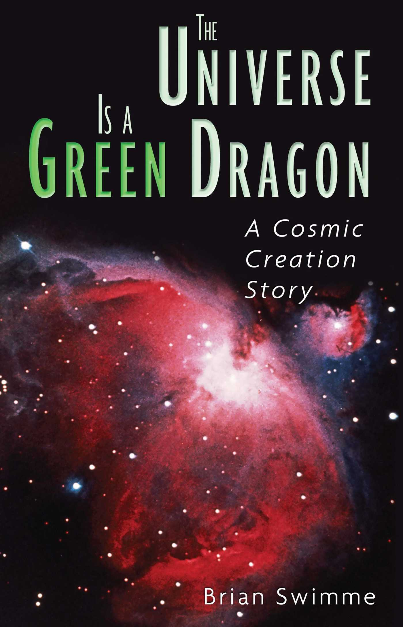The universe is a green dragon 9780939680146 hr