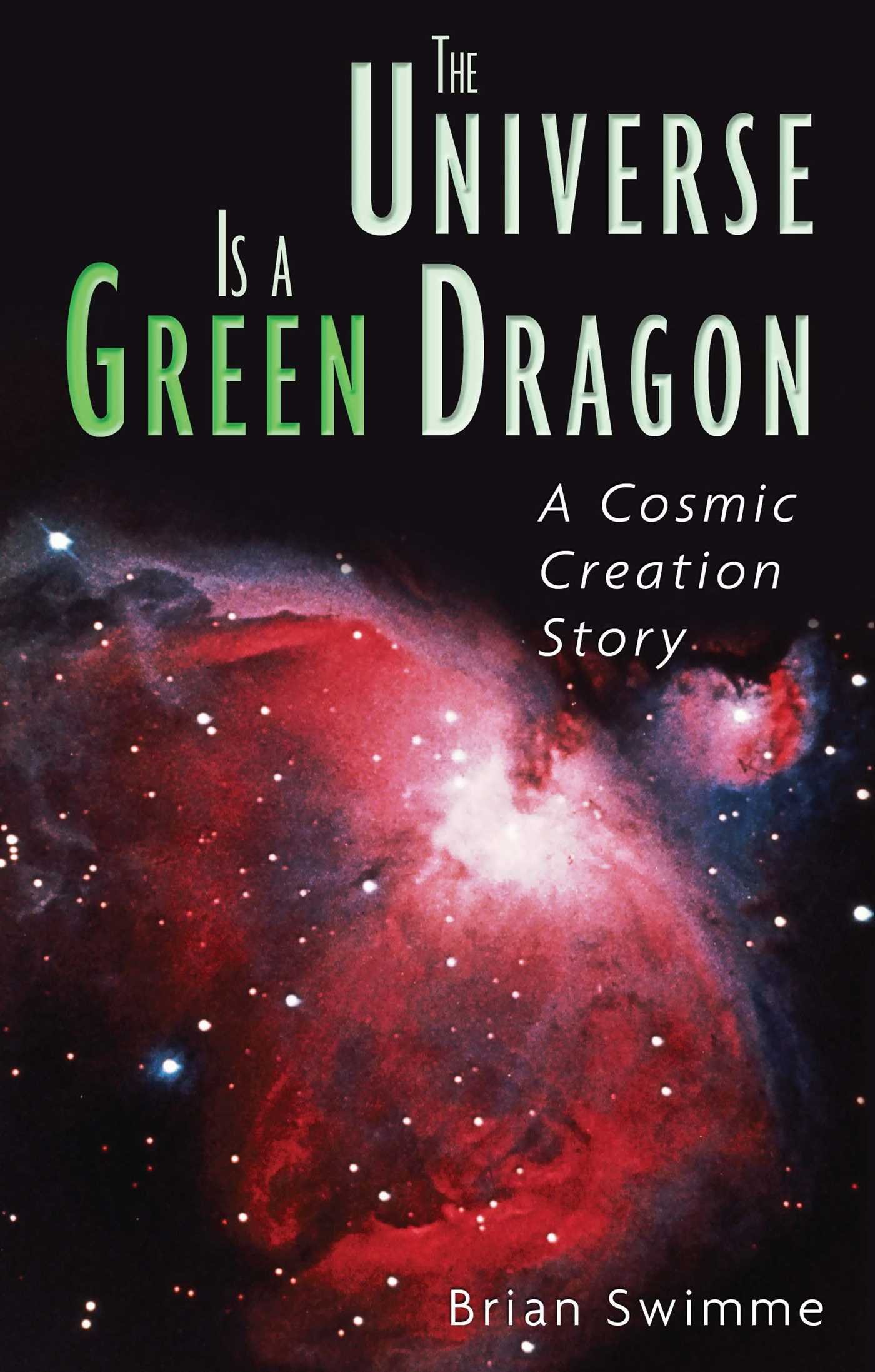 Universe-is-a-green-dragon-9780939680146_hr