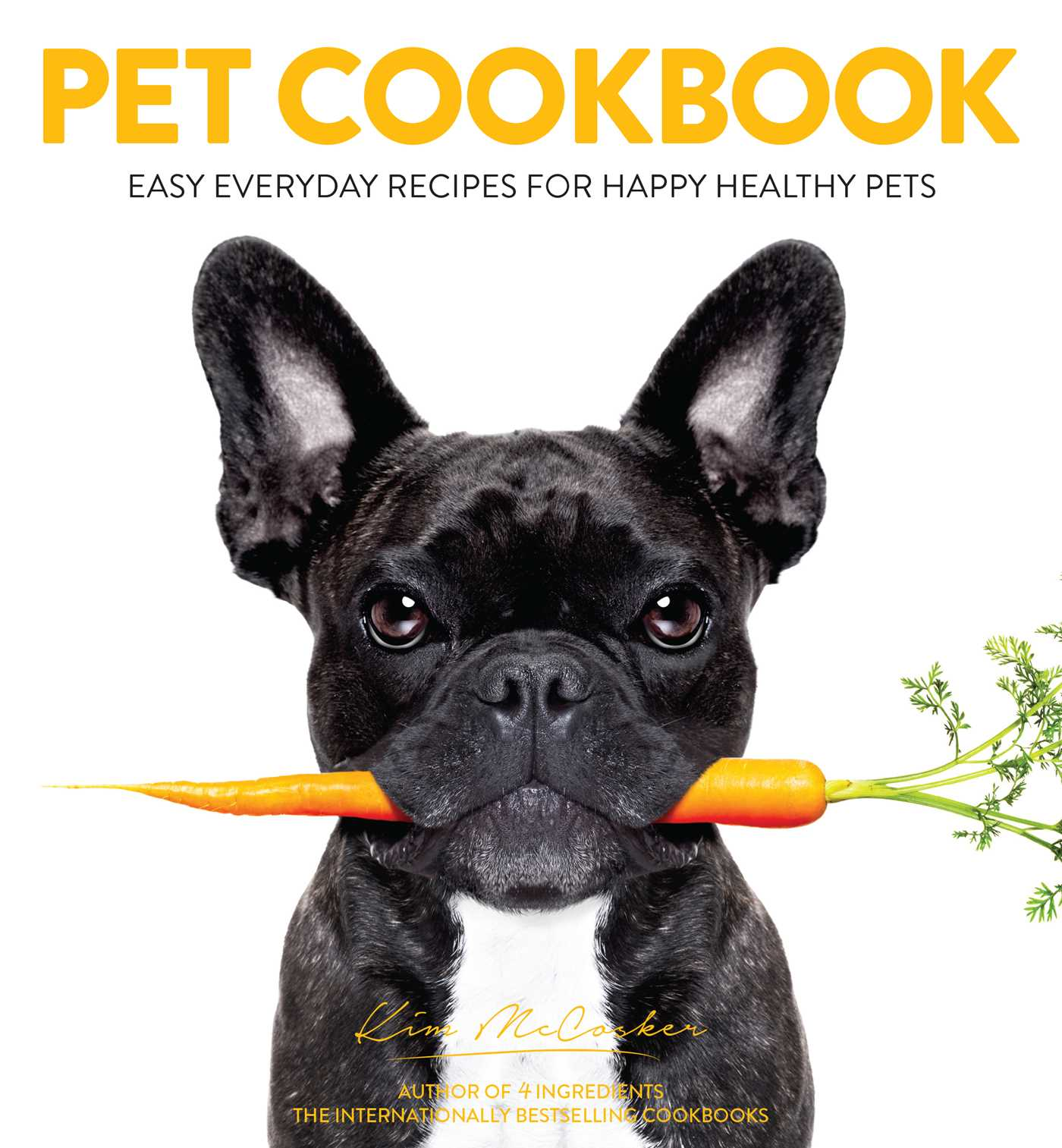 Kim mccosker official publisher page simon schuster au book cover image jpg pet cookbook fandeluxe PDF