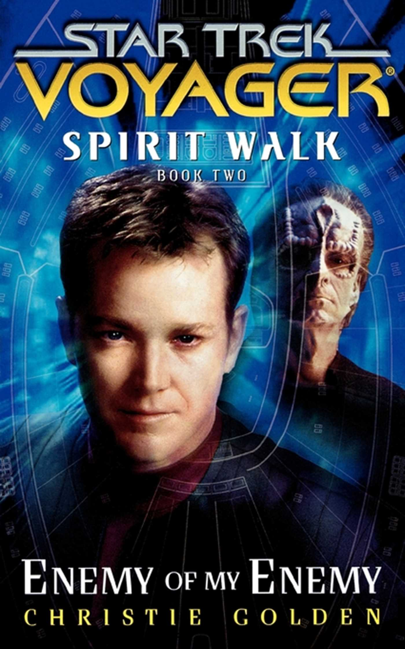 Star trek voyager spirit walk 2 enemy of my enemy 9781416500001 hr