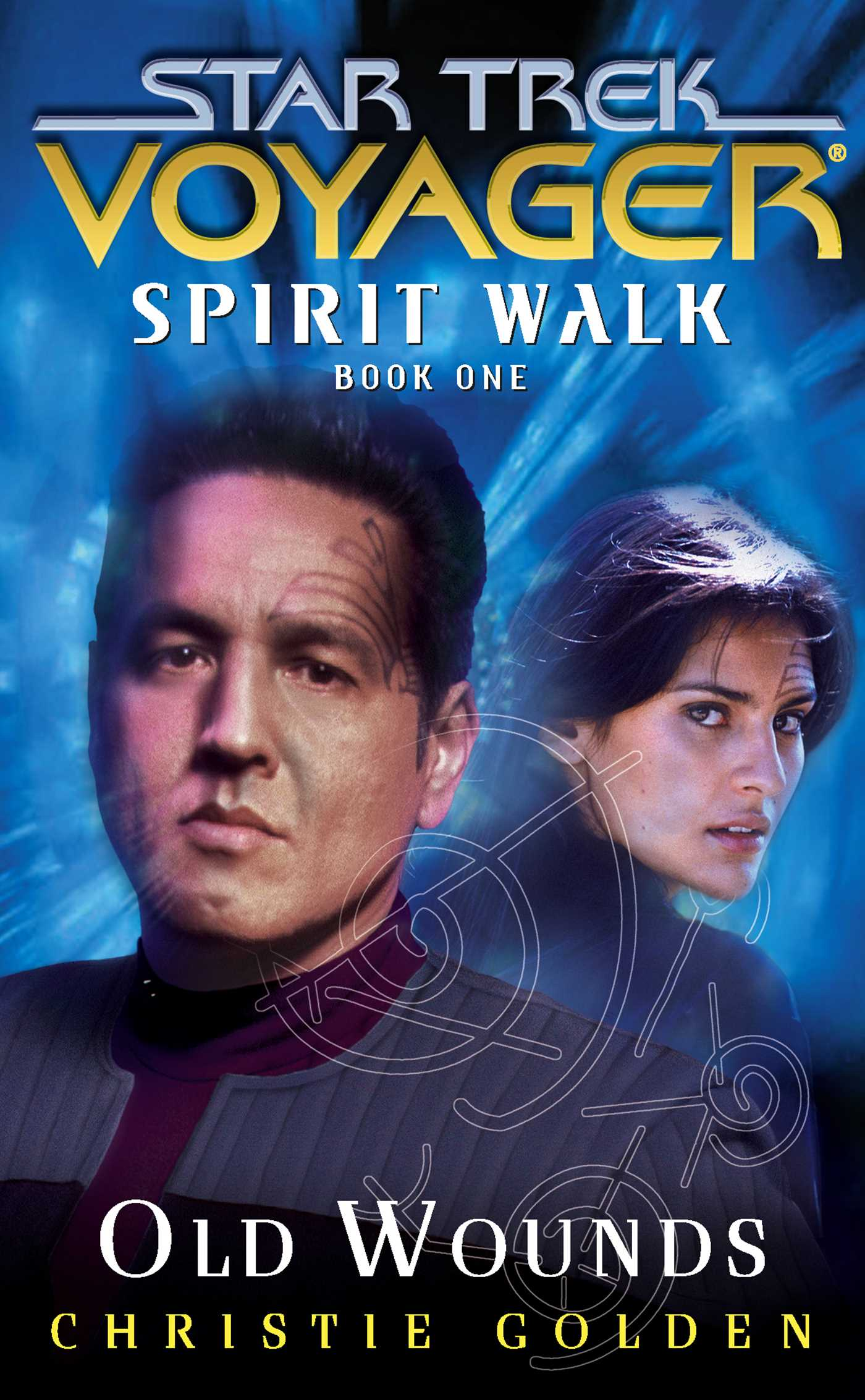 Star trek voyager spirit walk 1 old wounds 9781416500056 hr