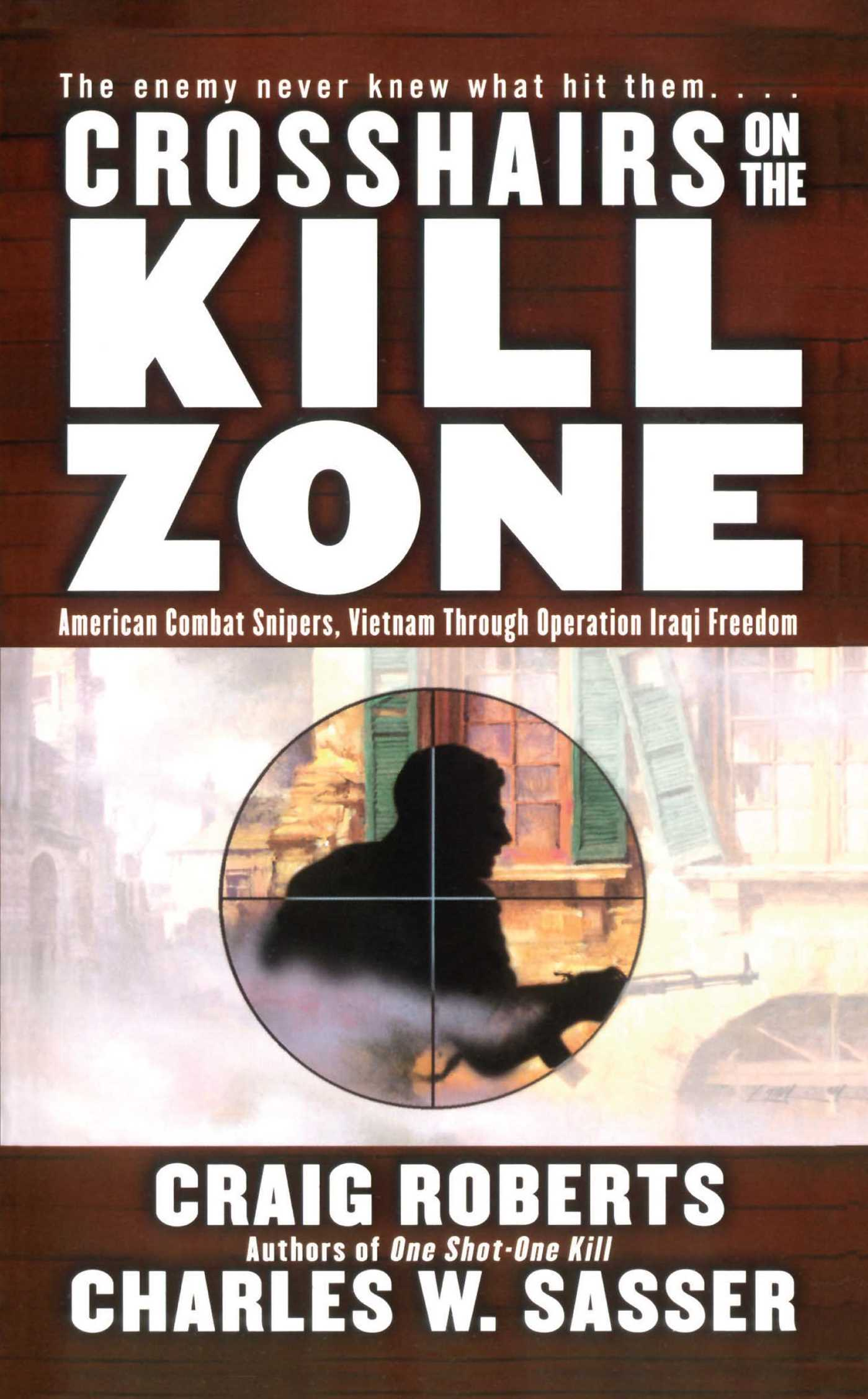 Crosshairs on the kill zone 9781416503620 hr