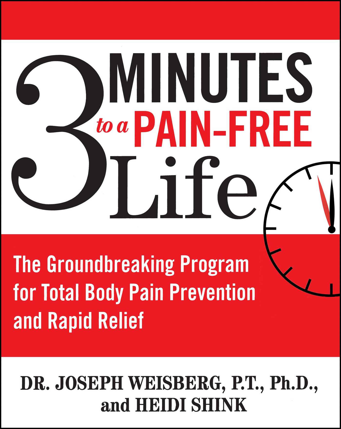 3 minutes to a pain free life 9781416506782 hr