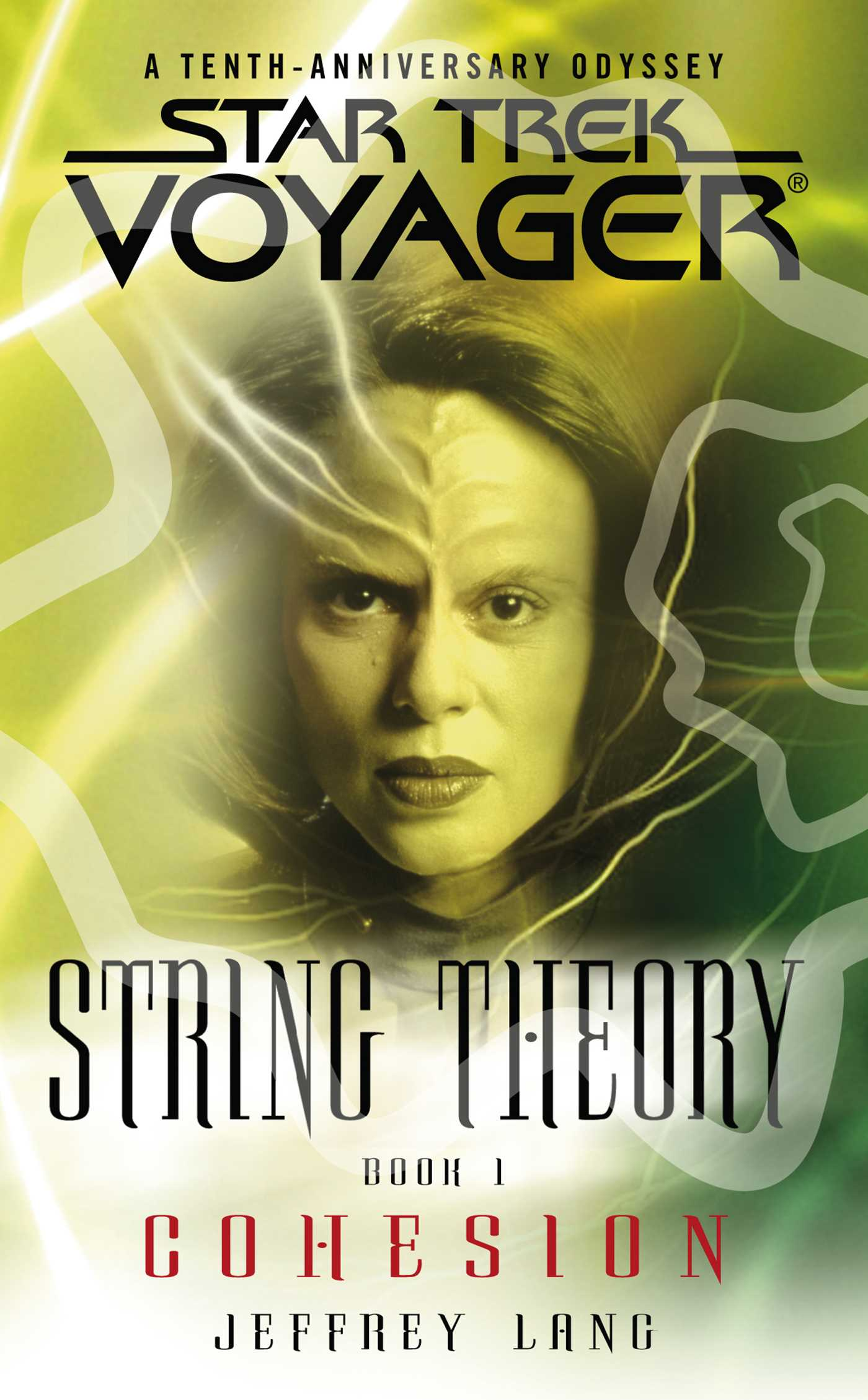 Star trek voyager string theory 1 cohesion 9781416510314 hr