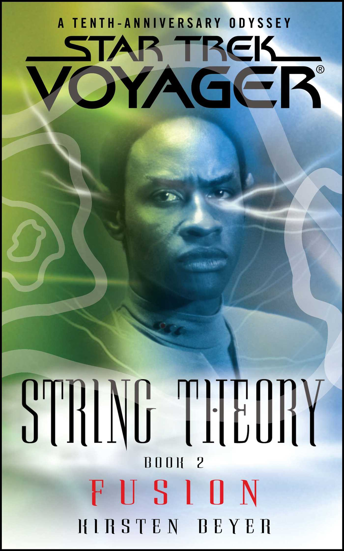 Star trek voyager string theory 2 fusion 9781416516279 hr