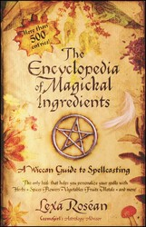 The Encyclopedia of Magickal Ingredients