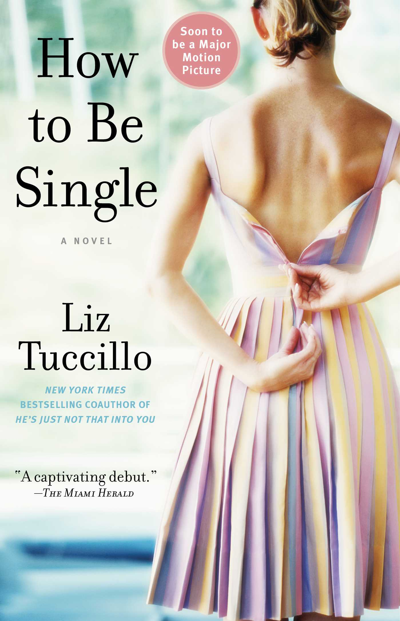Book Cover Image (jpg): How To Be Single Liz Tuccillo Official Publisher  Page