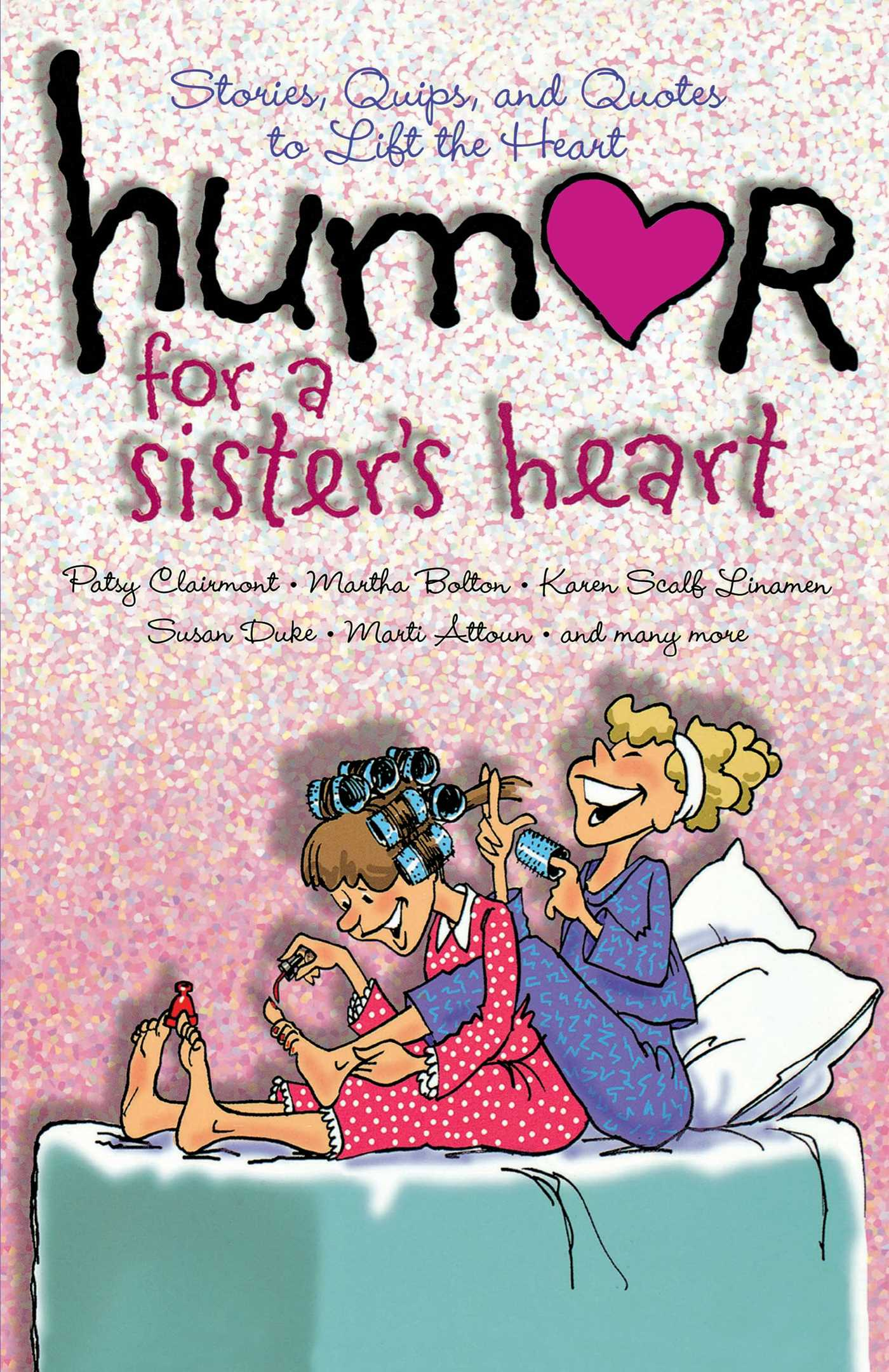 Humor for a sisters heart 9781416541769 hr