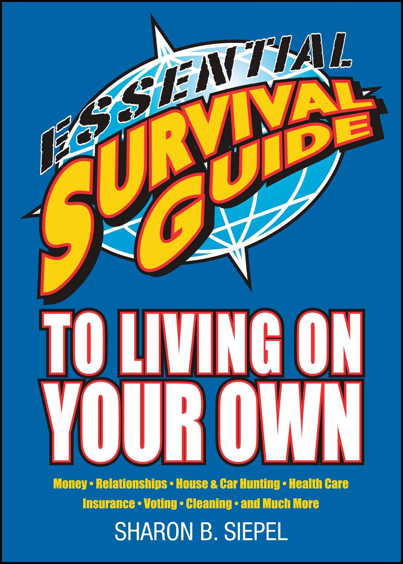 Essential survival guide to living on your own 9781416549697 hr