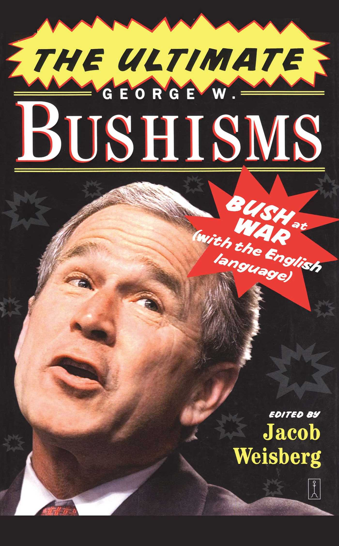 The-ultimate-george-w-bushisms-9781416550587_hr